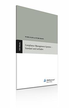 Compliance Management Systeme - Standard und Leitfaden